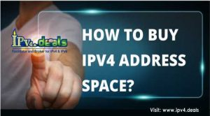 HOW TO BUY IPV4 ADDRESS SPACE