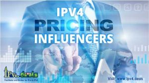 IPV4 PRICING INFLUENCERS