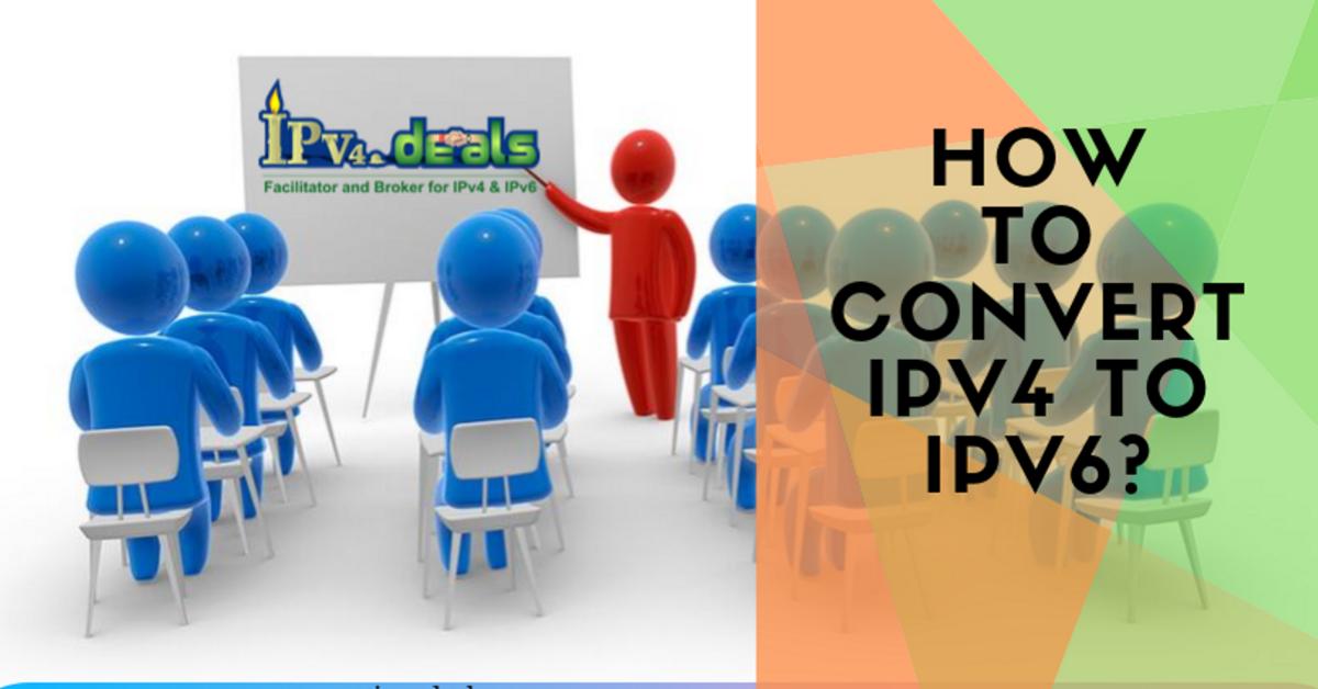 How to convert IPv4 to IPv6?