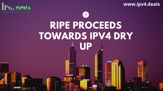 RIPE Proceeds Towards IPv4 Dry Up