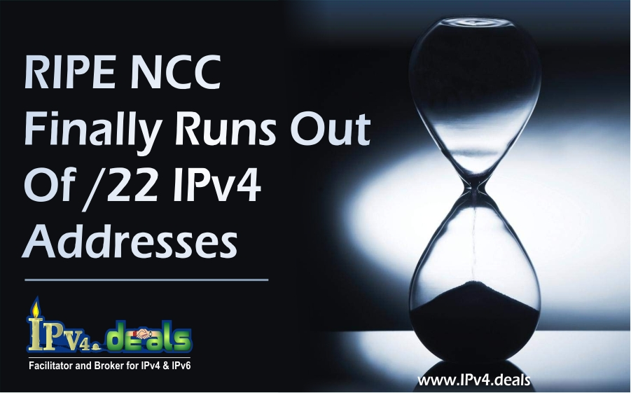 RIPE NCC Finally Runs Out Of /22 IPv4 Addresses