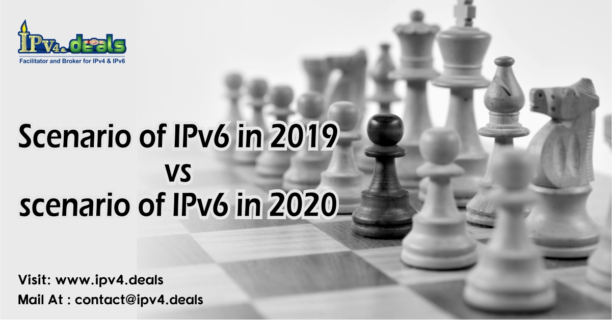 Scenario of IPv6 in 2019 vs scenario of IPv6 in 2020