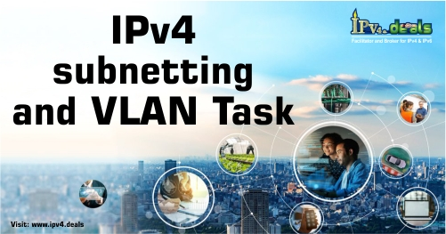 IPv4 Subnetting And VLAN Task