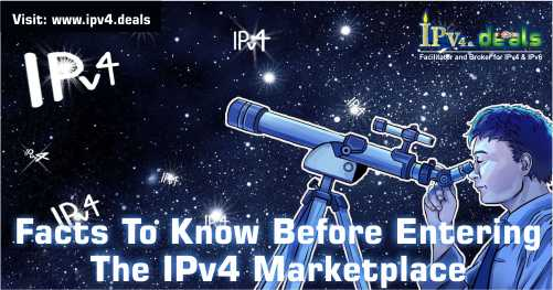 Facts to Know before Entering the IPv4 Marketplace