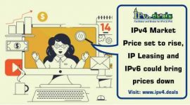 IPv4 Market Price set to rise, IP Leasing and IPv6 could bring prices down