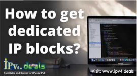 How to get dedicated IP blocks?