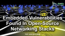 Embedded vulnerabilities found in Open-Source networking stacks