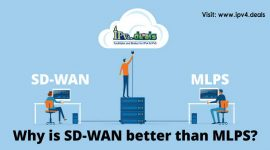 Why is SD-WAN better than MLPS?