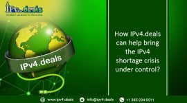 How IPv4.deals can help bring the IPv4 shortage crisis under control?