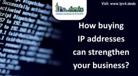 How buying IP addresses can strengthen your business?